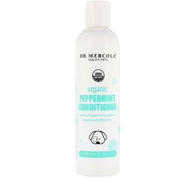 Dr. Mercola, Healthy Pets, Organic Peppermint Conditioner for Dogs, 8 fl oz (237 ml)
